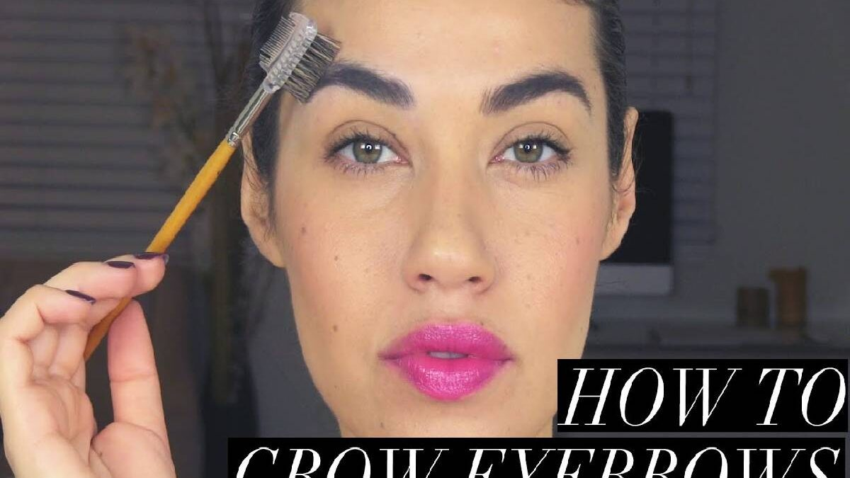 How To Grow Eyebrows? – 6 Tips you Will Surely Achieve the Eyebrows
