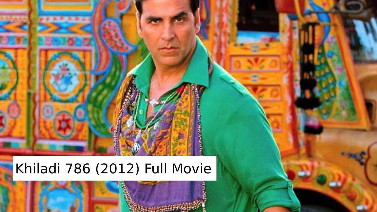 Khiladi 786 (2012) Full Movie Download and Watch Free Online