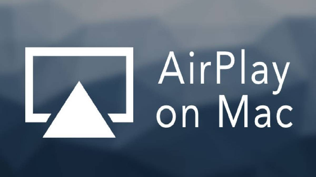 What is Airplay Mac – iTunes, Popular Features, AirPlay Mirroring, and More