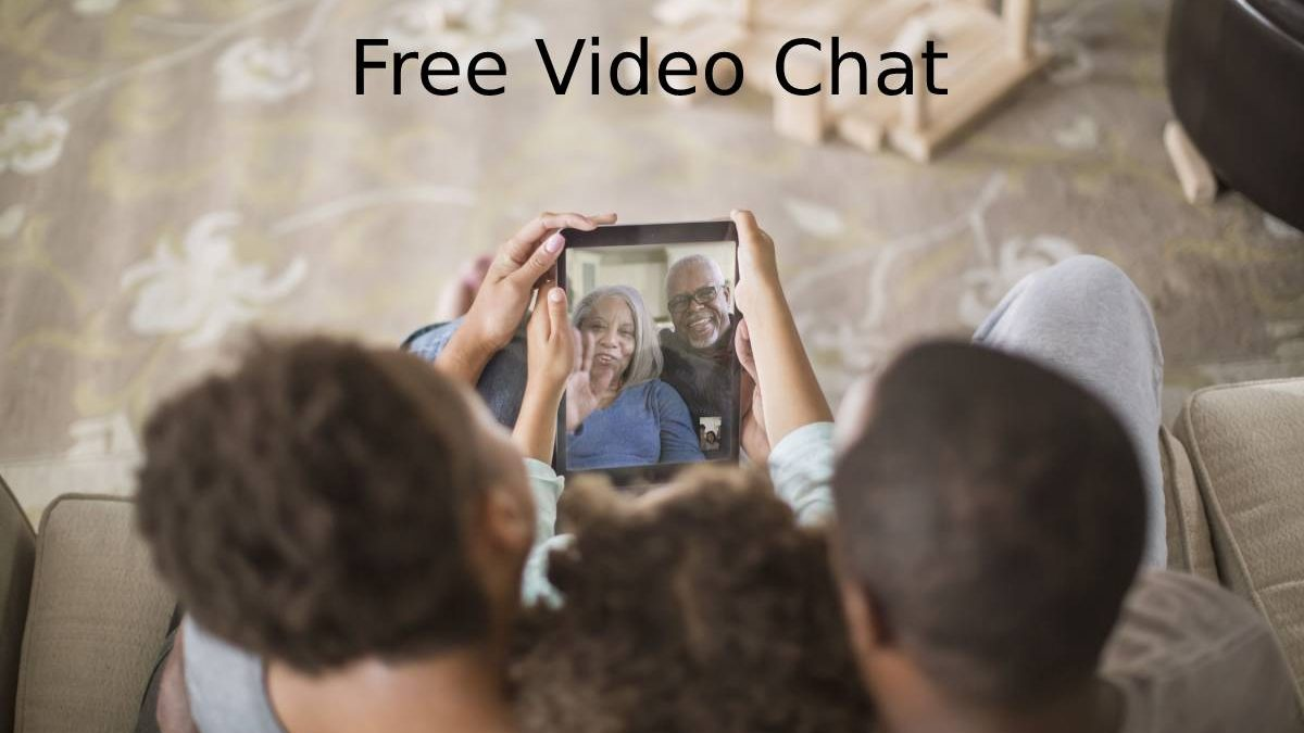 Free Video Chat – Communicate With People, Video Chats, Video Calls, and More