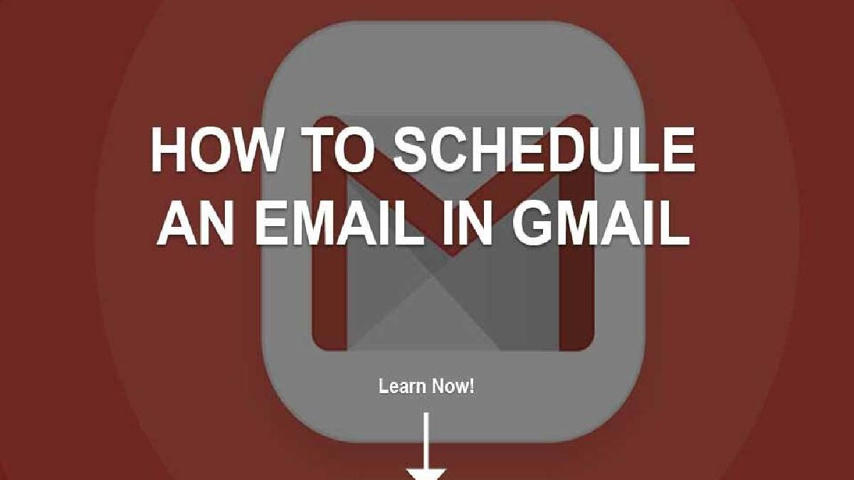 How to Schedule an Email in Gmail? – Steps to Follow, and More