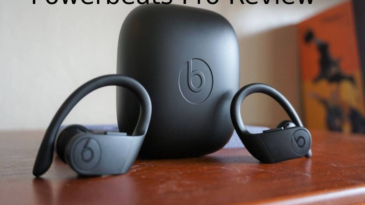 Powerbeats Pro Review – Price, Availability, Design, and More