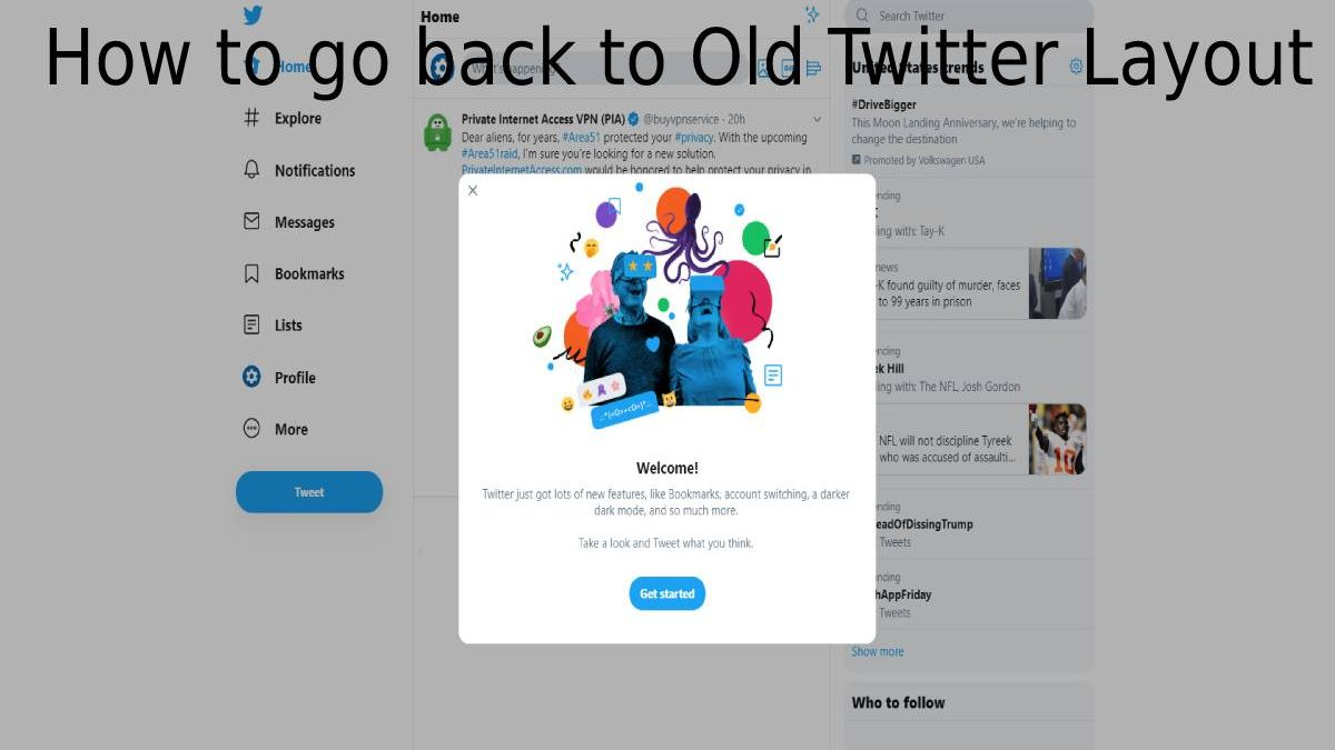 How to go back to Old Twitter Layout? – Methods, Twitter Option, and More
