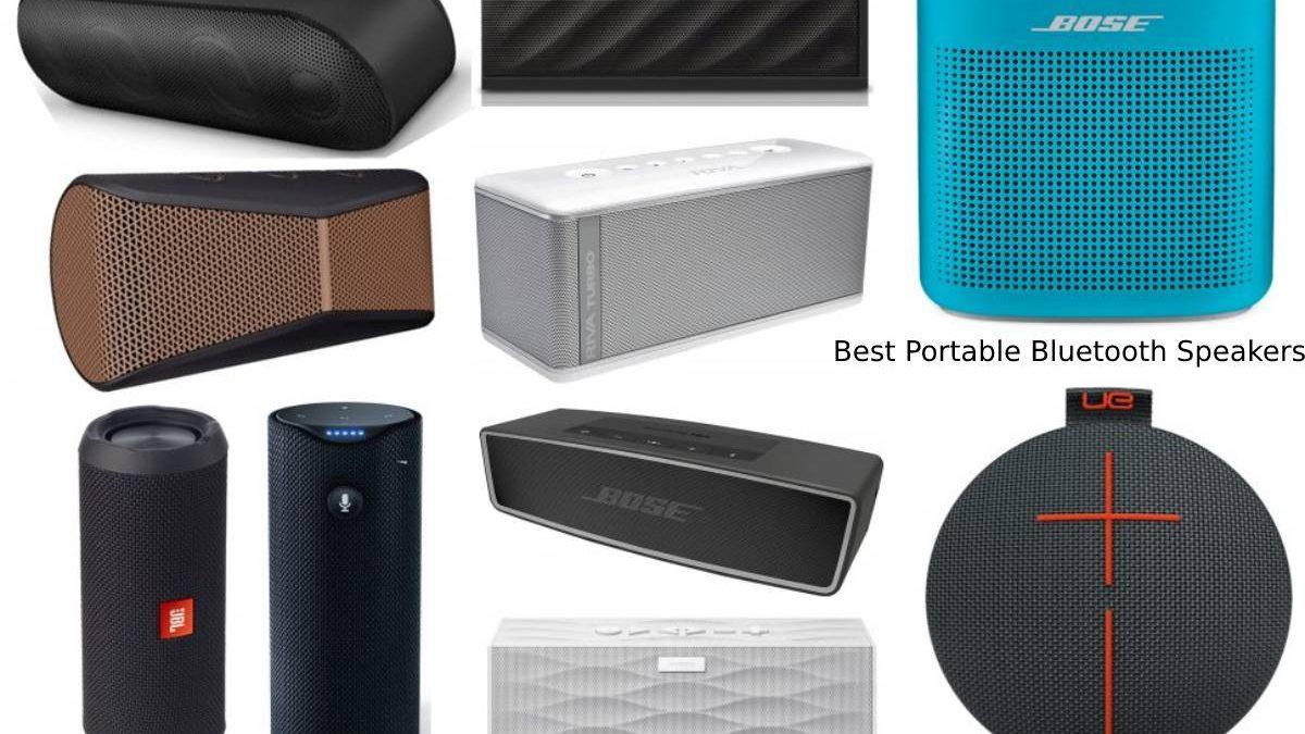 Best Portable Bluetooth Speakers – 4 Best Portable Bluetooth Speakers To Choose